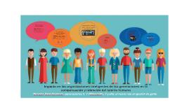 Impacto de las generaciones en las organizaciones inteligentes