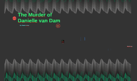 The Murder of Danielle van Dam