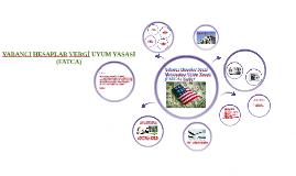 Copy of YABANCI HESAPLAR VERGİ UYUM YASASI