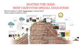 Copy of Beating The Odds: How I Survived Special Education