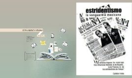 Copy of El ESTRIDENTISMO