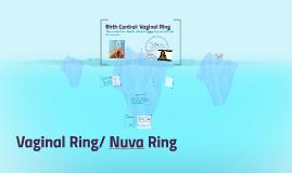 Birth Control: Vaginal Ring
