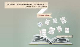 Copy of ANÁLISIS DE LAS MITOMANÍAS DE LOS ALUMNOS EN LA EDUCACIÓN  ARGENTINA