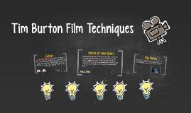 Tim Burton Film Techniques