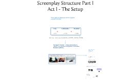 DC 101 - Screenplay Structure - The Setup