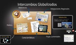 Intercambios Globalizados