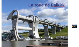 La roue de Falkirk
