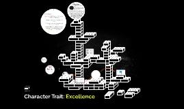 April Character Trait: Excellence