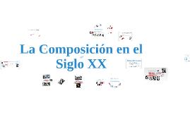 Copy of Música del Siglo XX