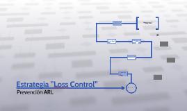 "Estrategia ""Loss Control"""