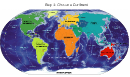 Step 1: Choose a Continent