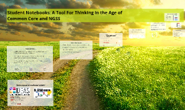 Student Notebooks: A Tool For Thinking in the Age of Common
