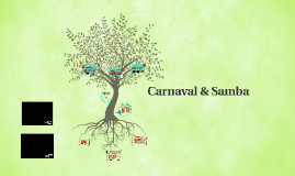 Copy of Carnaval & samba