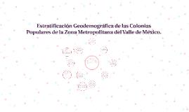 Estratificación Geodemográfica de las Colonias Populares de