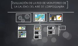 EVALUACIÓN DEL ESTADO DE LA CALIDAD DEL AIRE Y LA RED DE MON