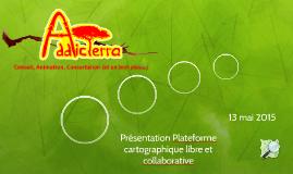 Présentation Plateforme cartographique libre et collaborativ
