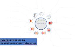 INDICES HORARIOS  EN TRANSFORMADORES  TRIFASICOS