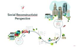 Social Reconstructivist Theory