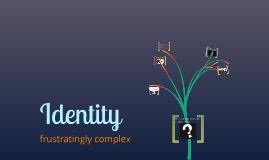Copy of CRIPS Presentation: Identity