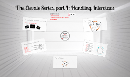 Copy of SoI 1st Year Elevate Series: session 4 Handling Interviews