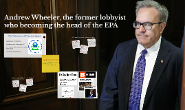 Andrew Wheeler, the former lobbyist who will become the head