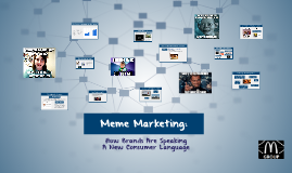 Meme Marketing: How Brands Are Speaking A New Consumer Langu
