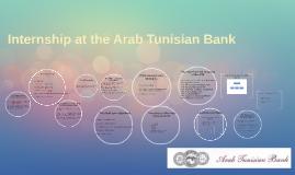 Internship at the arab Tunisian Bank