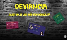 Copy of Deviancia,