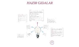HAZIR GIDALAR