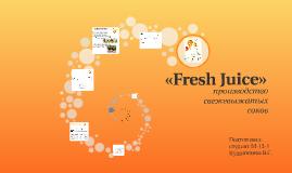 «Fresh Juice»
