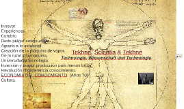 Tekhne, Scientia & Tekhné