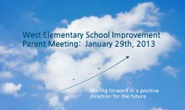 West Elementary School Improvement Meeting