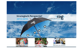 COG-Strategisch Perspectief 2012-2015