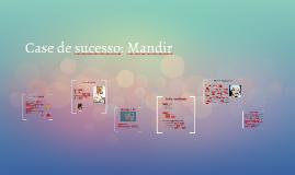 Case de sucesso: Mandir