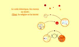 Le voile islamique, les menus au lycée : l'Etat, la religion
