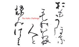 Haiku Challenge (for tutor group)