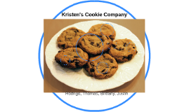 kristens cookie company Operation management:-systematic direction, control, and evaluation of the entire range of processes that transform inputs into finished goods or services.