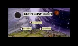 GRAN CONMOCIÓN
