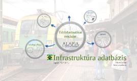 Infrastruktúra adatbázis - vezetői tájékoztató