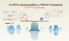 Conflicto Sociocognitivo y Método Transcend