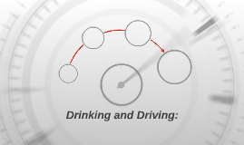 Drinking and Driving: