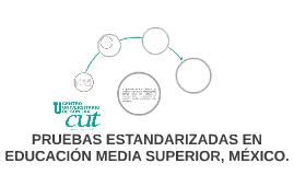 PRUEBAS ESTANDARIZADAS EN EMS, MÉXICO