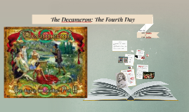 The Decameron: The Fourth Day