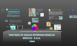 TRATADO DE AGUAS INTERNACIONALES