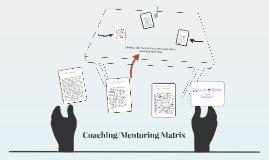 Coaching/Mentoring Matrix