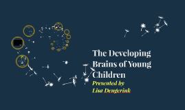 The Developing Brains of Young Children- Staff Day
