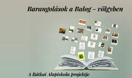 Copy of Copy of Barangolás a Balog - völgyben