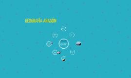 GEOGRAFÍA ARAGÓN