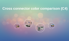 Cross connector color comparison (C4)