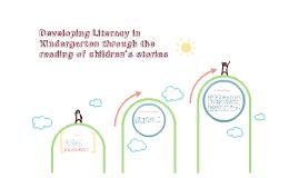 Developing Literacy in Kindergarten